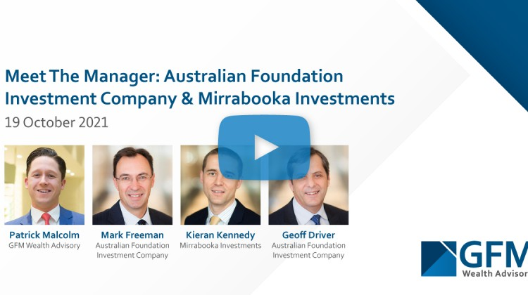 Meet The Manager: Australian Foundation Investment Company & Mirrabooka Investments